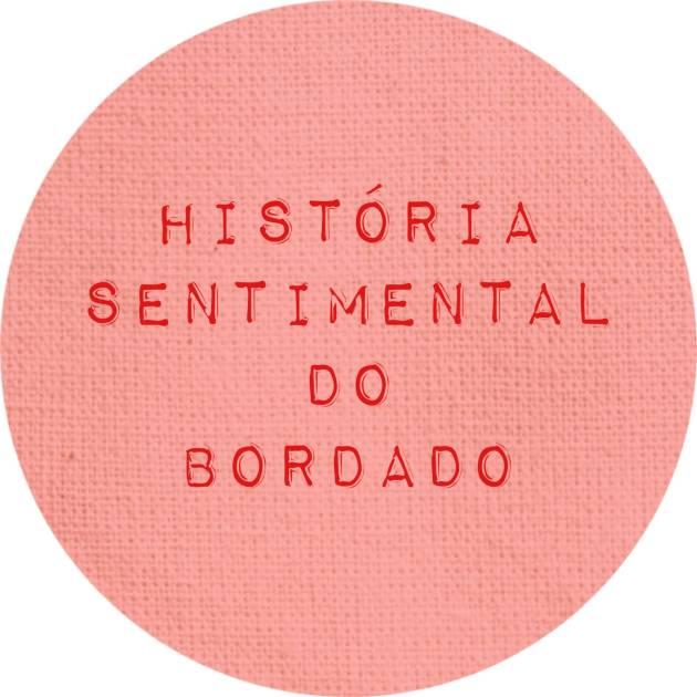 BORDADOLOGIA BORDADO LIVRE DESCOMPLICADO BELO HORIZONTE AULA DE BORDADO RISCOS TUTORIAIS HISTORIA SENTIMENTAL DO BORDADO